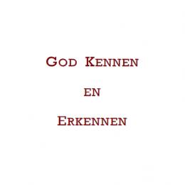 God kennen en erkennen