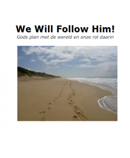 We will follow Him!