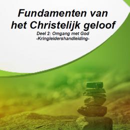 Fundamenten 2. Omgang met God - Kringleiders